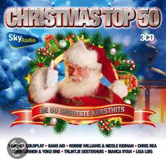 Sky Radio - Christmas Top 50 - De Grooste Kerst Hits Ooit Gemaakt