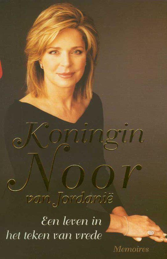Koningin Noor van Jordanie / Een leven in het teken van vrede