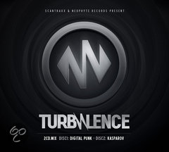 Turbulence (Mixed By Digital Punk & Kasparov)