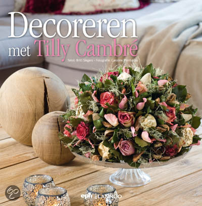 Decoreren met Tilly Cambre
