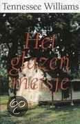 Het glazen meisje  ISBN:  9789025418458  –  Tennessee Williams