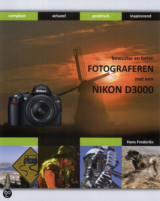 Bewuster & beter fotograferen met de Nikon D-3000