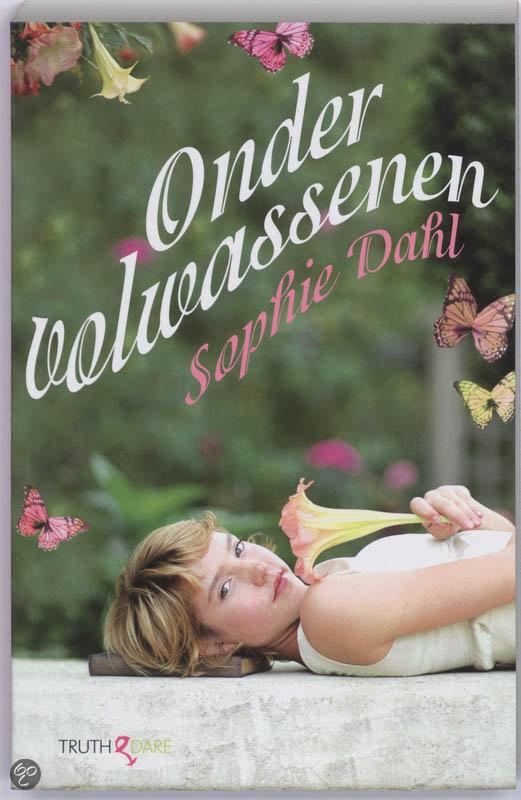 Onder Volwassenen / Druk Heruitgave  ISBN:  9789049998677  –  Sophie Dahl