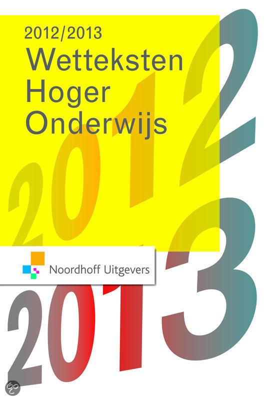 Wetteksten hoger onderwijs 2012-2013