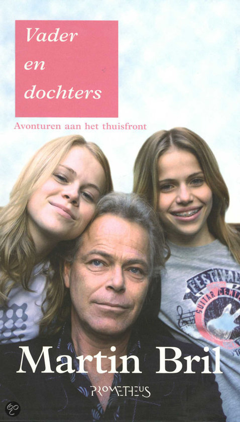 Vader En Dochters  ISBN:  9789044610048  –  Martin Bril
