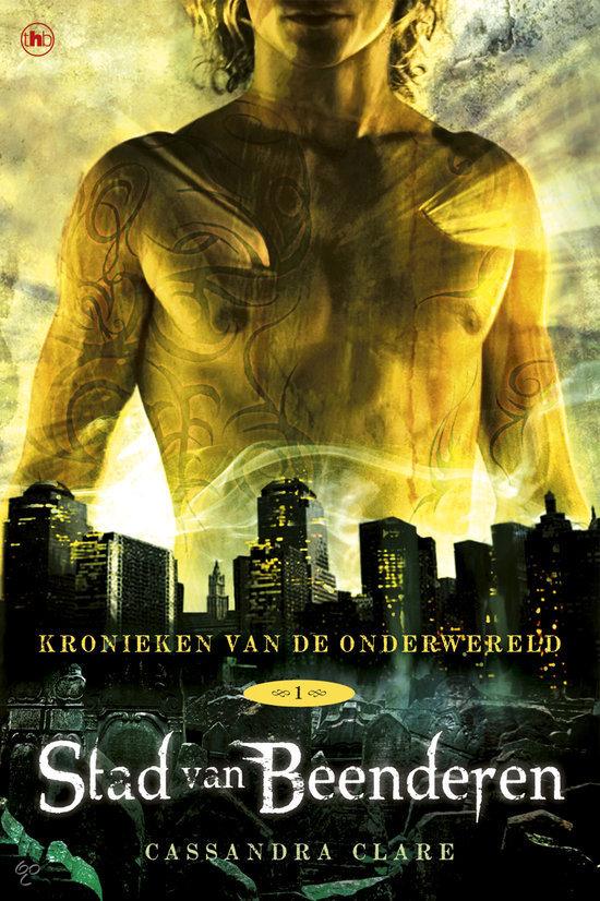 Kronieken van de onderwereld - deel 1: Stad van beenderen