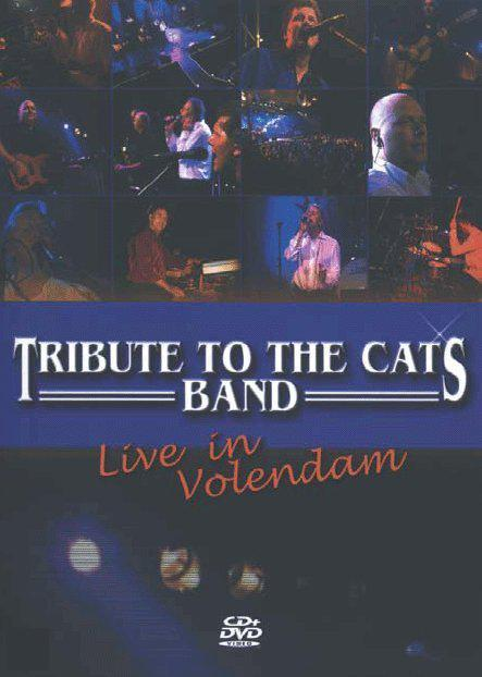 Tribute To The Cats Band - Live In Volendam