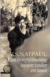 Een briefwisseling tussen vader en zoon  ISBN:  9789045004167  –  V.S. Naipaul