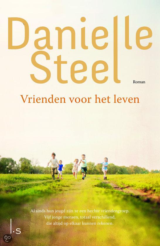 Vrienden voor het leven danielle steel 9789021807522 boeken - Kleur idee voor het leven ...
