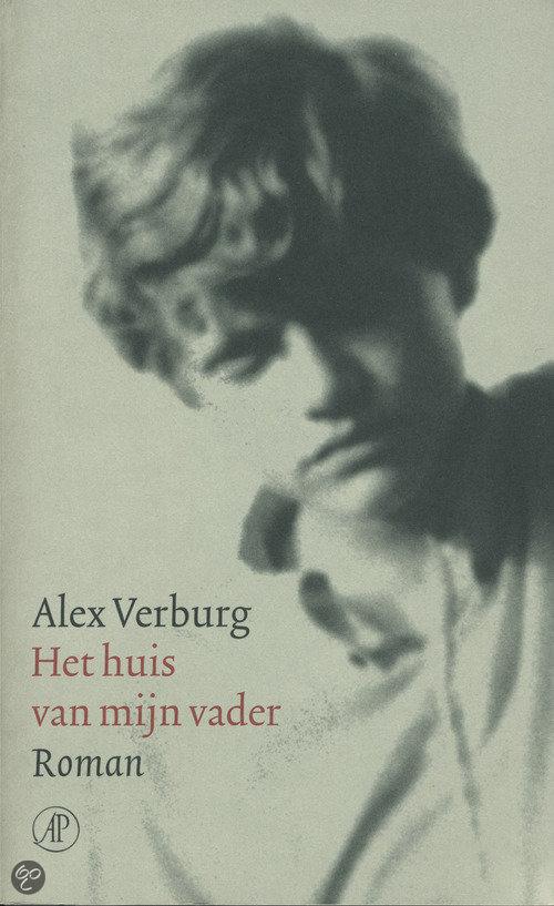 Het huis van mijn vader  ISBN:  9789029551700  –  Alex Verburg