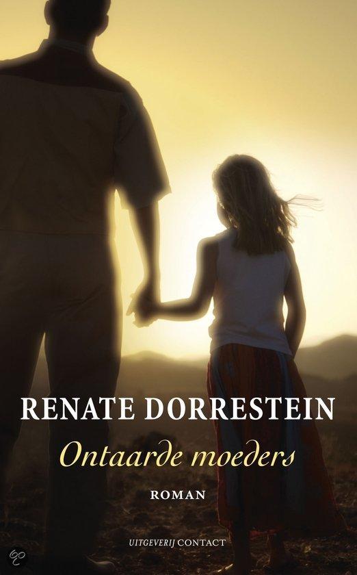 Ontaarde Moeders / Midprice  ISBN:  9789025427580  –  Renate Dorrestein