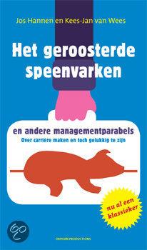 Het Geroosterde Speenvarken En Andere Managementparabels