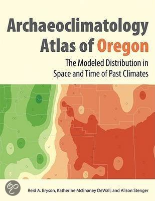 Archaeoclimatology Atlas Of Oregon