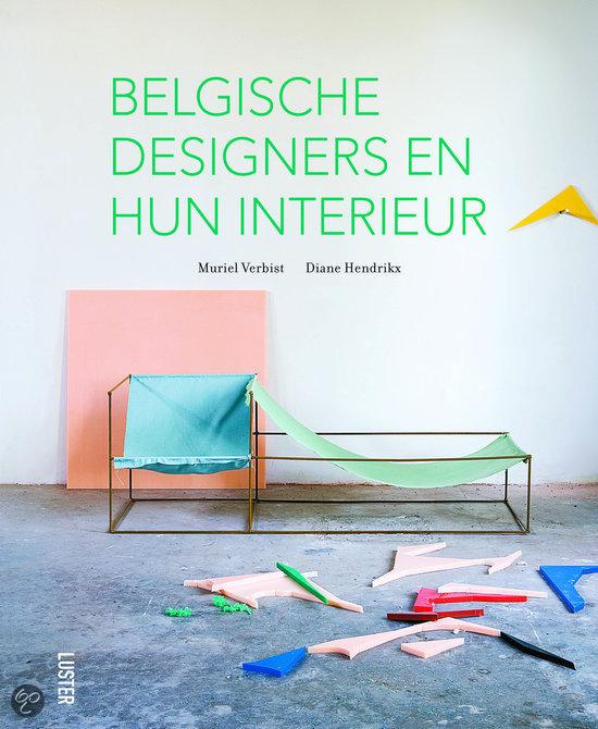 Belgische designers en hun interieur muriel for Bekende nederlandse interieur designers