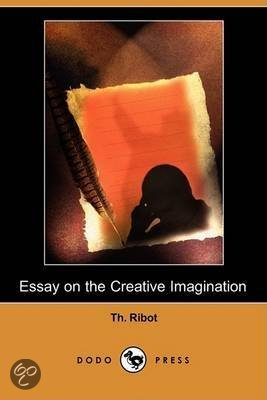 essay on the creative imagination ribot Read essay on the creative imagination by th (théodule) ribot and albert heyem nachmen baron by th (théodule) ribot, albert heyem nachmen baron for free with a 30.