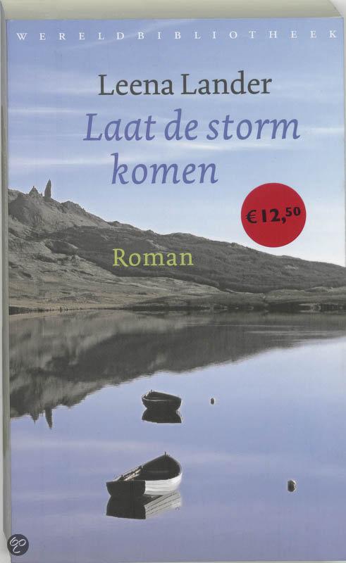 Laat De Storm Komen  ISBN:  9789028421790  –  Leena Lander