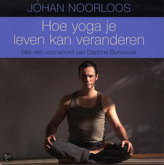 Hoe yoga je leven kan veranderen