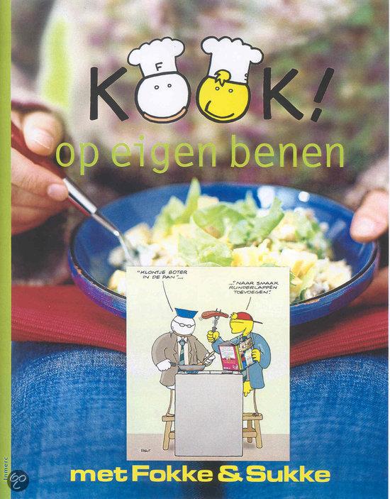 Kook ! op eigen benen met Fokke & Sukke