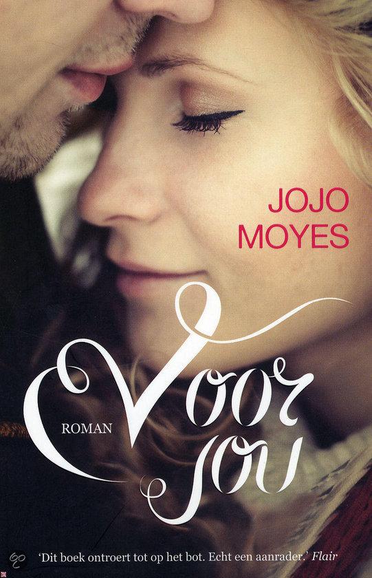 Voor jou - Jojo Moyes - 9789032514853