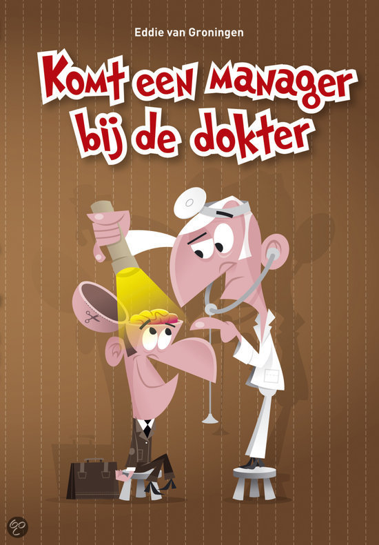 Komt een manager bij de dokter