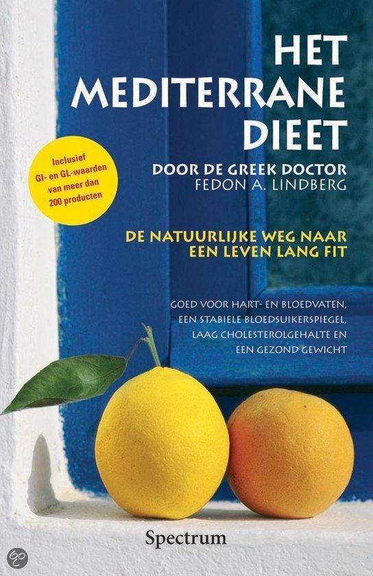 Het mediterrane dieet fedon alexander lindberg 9789027445827 boeken - Zoals mediterrane ...