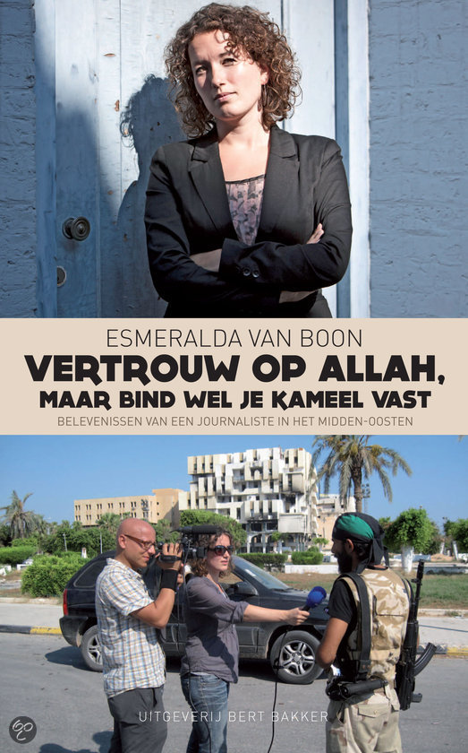 Vertrouw op Allah, maar bind wel je kameel vast