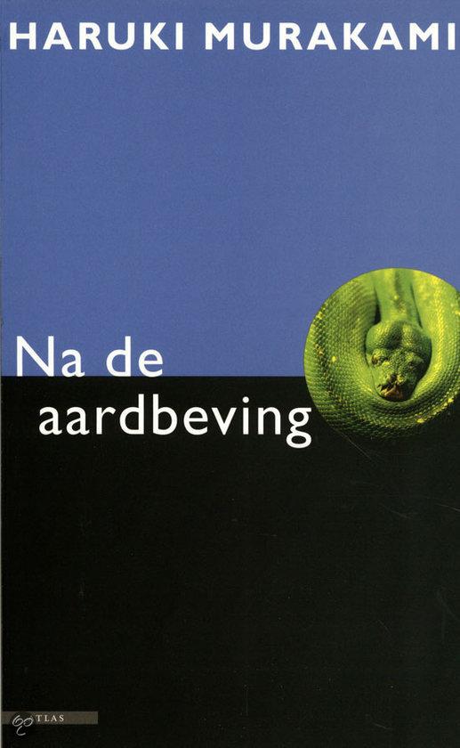 Na De Aardbeving  ISBN:  9789045011677  –  Haruki Murakami