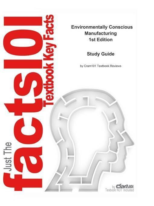 e-Study Guide for: Environmentally Conscious Manufacturing