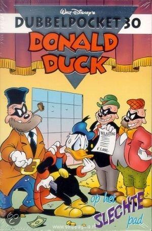 D Duck Dubbelpocket 30 Op Het Slechte Pad