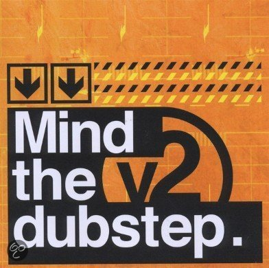 Mind The Dubstep Vol.2