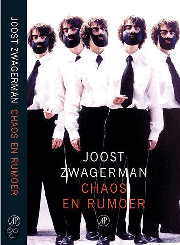 Chaos En Rumoer  ISBN:  9789029558709  –  Joost Zwagerman