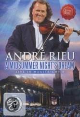 Andre Rieu - A Midsummer Night's Dream - Maastricht 4