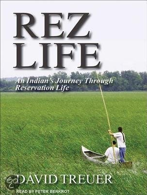 David treuer rez life review