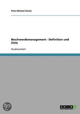 Beschwerdemanagement - Definition Und Ziele