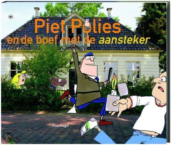 Piet Polies en de boef met de aansteker