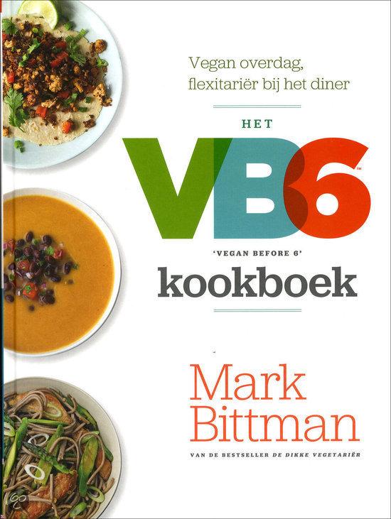 Het vb6 kookboek mark bittman 9789045205571 for Vegan kookboek