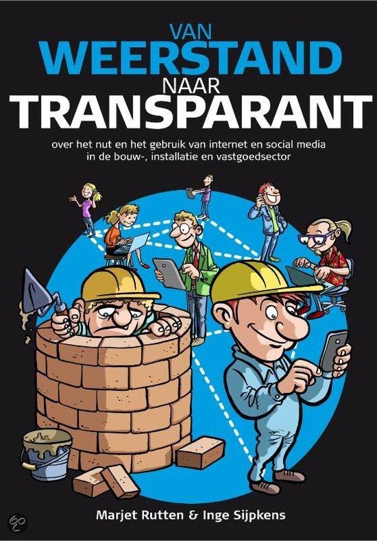 Van weerstand naar transparant