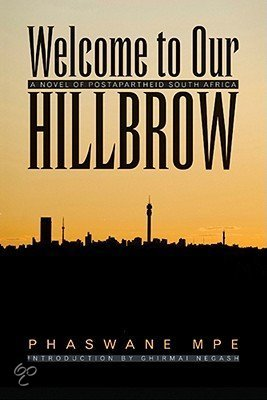 the issue of xenophobia in welcome to our hillbrow a novel by phaswane mpe Welcome to our hillbrow: a novel of postapartheid south africa by mpe, phaswane (2011) paperback: phaswane mpe: books - amazonca.