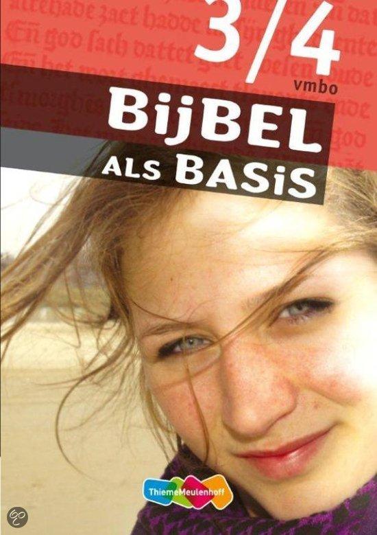 Bijbel als Basis  / Deel 3/4 vmbo