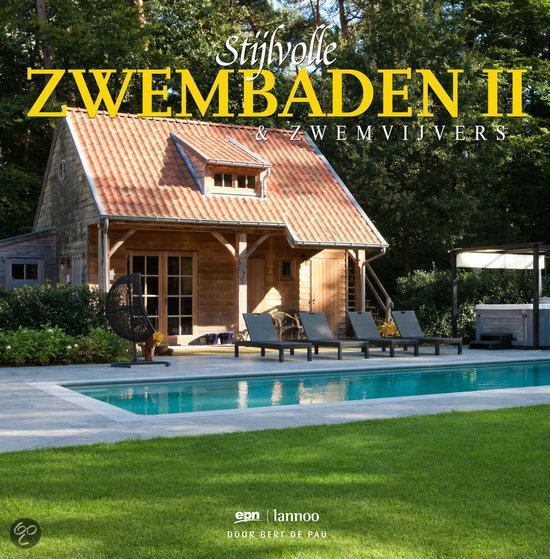 Stijlvolle zwembaden ii bert de pau 9789080562660 boeken - Fotos van zwembaden ...