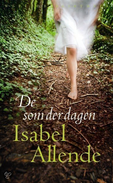 De som der dagen  ISBN:  9789028422445  –  Isabel Allende