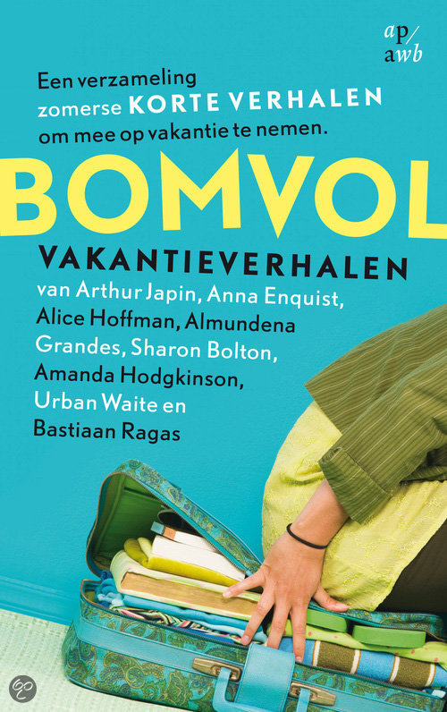 Bomvol vakantieverhalen