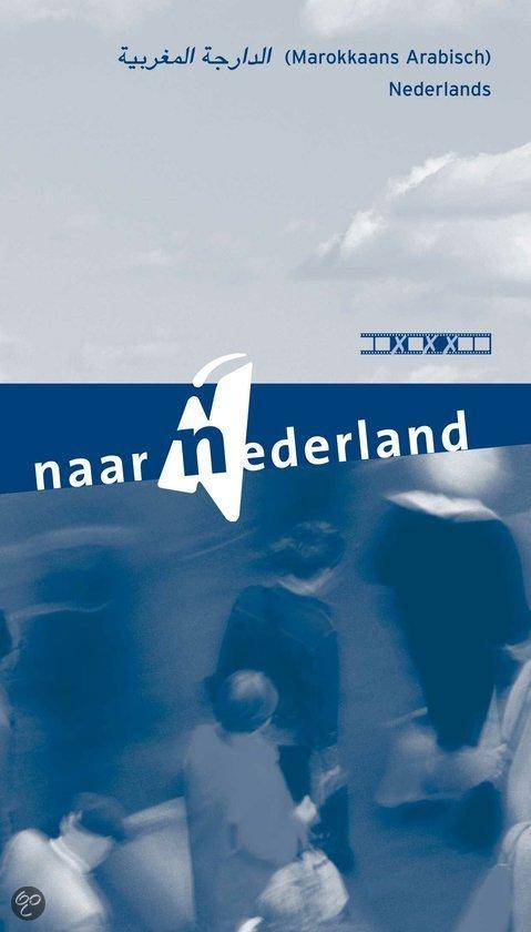 Naar nederland marokkaans arabisch for Arabisch nederlands