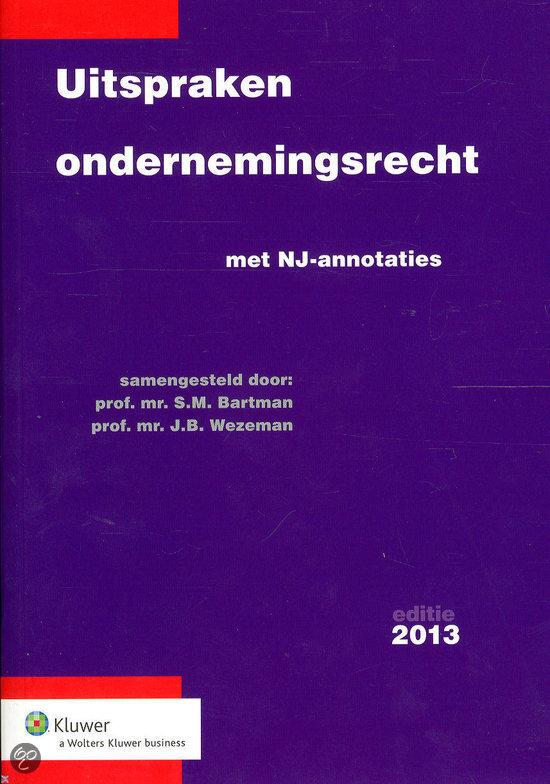 Uitspraken ondernemingsrecht / 2013