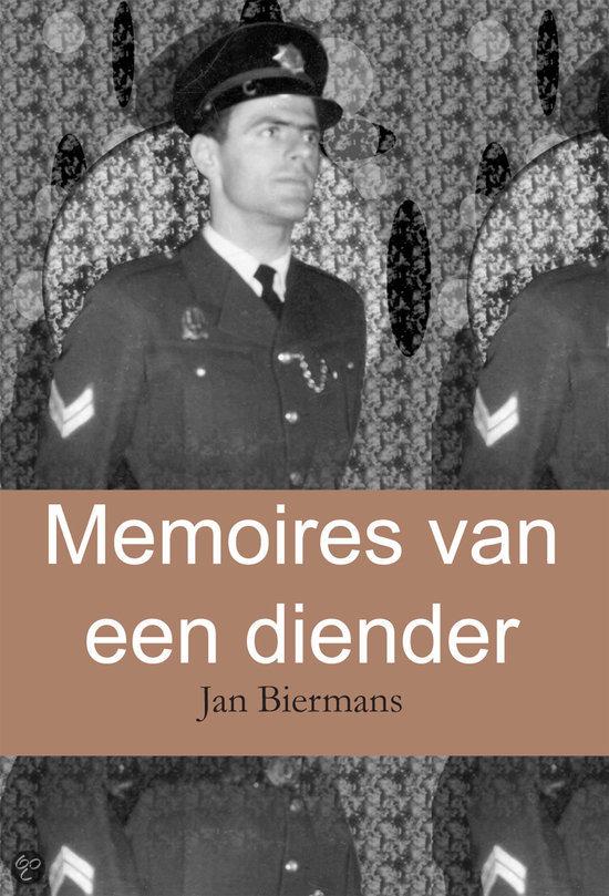 Memoires van een diender  ISBN:  9789048400645  –  J. Biermans