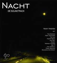 Nacht (De Soundtrack)