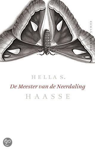 De Meester Van De Neerdaling  ISBN:  9789021467634  –  Hella Haasse
