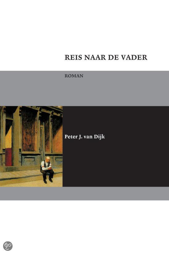 Reis naar de vader  ISBN:  9789051793277  –  Peter J. van Dijk