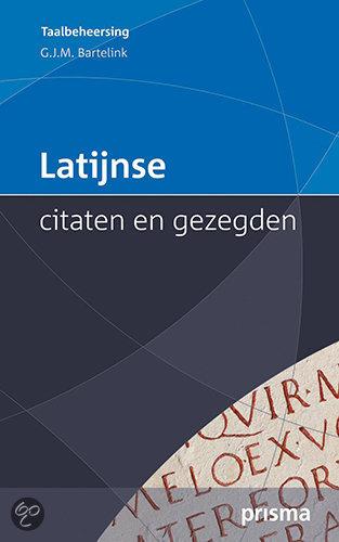 Citaten En Zegswijzen : Bol latijnse citaten en gezegden g j m bartelink