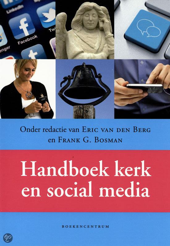 handboek kerk en social media, eric van den berg